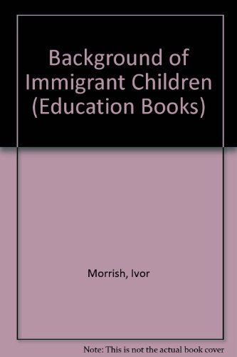 Background of Immigrant Children (Education Books) PDF