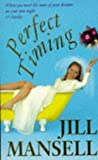 Perfect Timing (0747257833) by JILL MANSELL