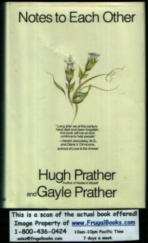 Notes to Each Other, Hugh Prather