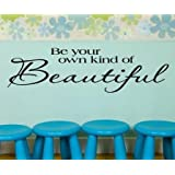 """Toprate(TM) Be Your Own Kind Of Beautiful....Wall Quotes Words Sayings Removable Wall Lettering (5.5"""" X 22"""")"""