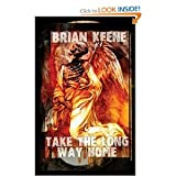 TAKE THE LONG WAY HOME. Limited Edition. (0975363522) by Brian Keene