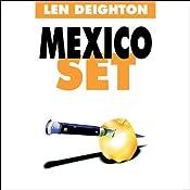 Mexico Set | [Len Deighton]