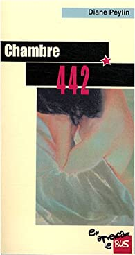 Chambre 442 par Diane Peylin