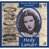 Hedy Lamarr (Discover the Life of An Inventor)