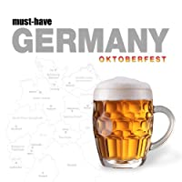 Must-Have Germany - Oktoberfest from Cobra Entertainment LLC