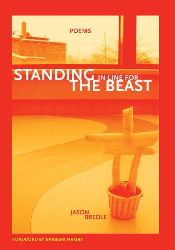 Standing In Line for the Beast (New Issues Poetry & Prose)