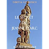 Le secret de Jeanne d'Arc (Histoire de france)par Dominique Biot