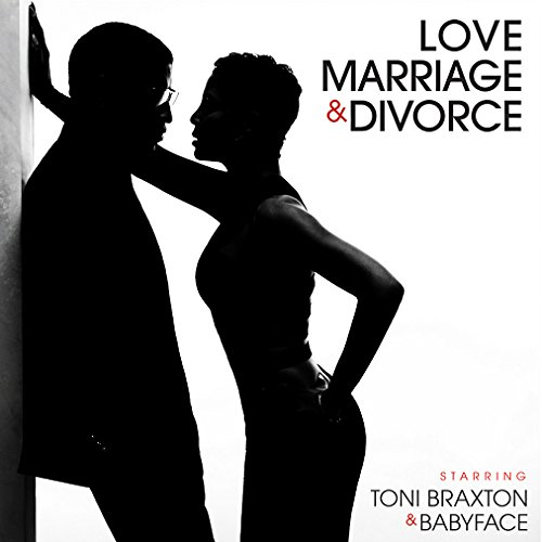 Toni Braxton - Love, Marriage & Divorce - Zortam Music