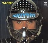 echange, troc Johnny Hallyday - La Peur