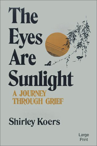 The Eyes Are Sunlight, SHIRLEY KOERS