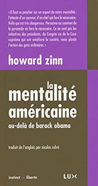 La Mentalit� am�ricaine par Howard Zinn