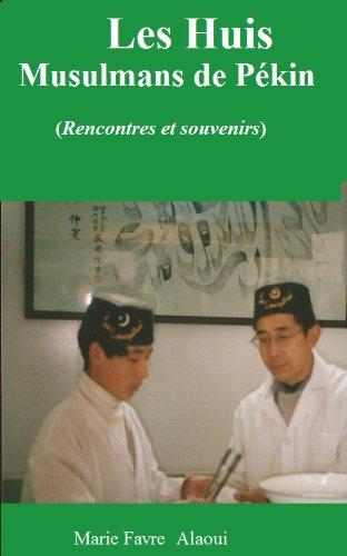 Couverture du livre Les Huis Musulmans Chinois
