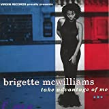 echange, troc Brigette Mcwilliams - Take Advantage of Me