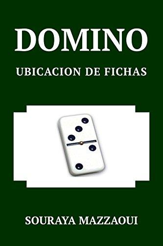 DOMINO. UBICACION DE LAS FICHAS