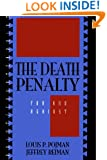 The Death Penalty: For and Against (Point/Counterpoint: Philosophers Debate Contemporary Issues)