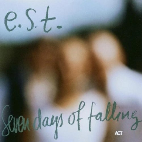 CD : EST ( ESBJORN SVENSSON TRIO ) - Seven Days Of Falling