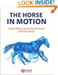The Horse in Motion: The Anatomy and...