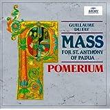 Du Fay: Mass for St. Anthony of Padua