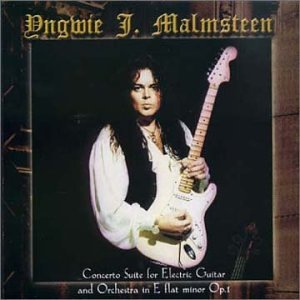 YNGWIE MALMSTEEN - Concerto Suite for Electric Guitar and Orchestra in E Flat Minor Op. 1 - Zortam Music