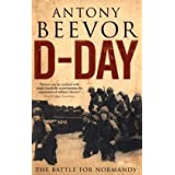 "D-Day: The Battle for Normandyvon ""Antony Beevor"""