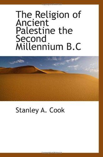 The Religion of Ancient Palestine the Second Millennium B.C