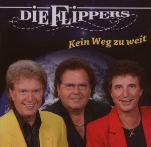 Die Flippers - Kein Weg zu Weit - Zortam Music