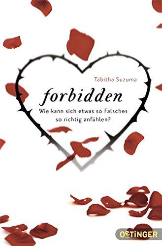 Forbidden: Wie kann sich etwas so Falsches so richtig anfühlen?