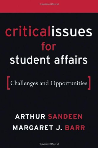 Critical Issues for Student Affairs: Challenges and...