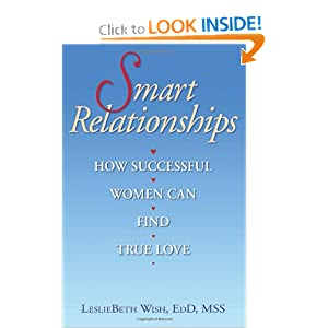 Smart Relationships: How Successful Women Can Find True Love