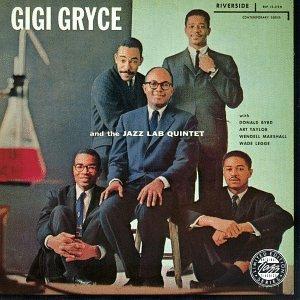 Gigi Gryce - 癮 - 时光忽快忽慢,我们边笑边哭!