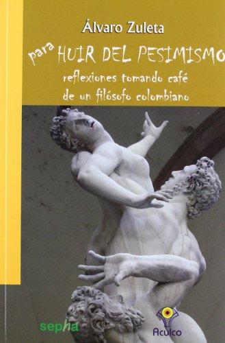 para-huir-del-pesimismo-reflexiones-tomando-cafe-de-un-filosofo-colombiano-brujula-band-31
