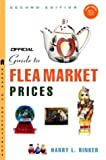 The Official Guide to Flea Market Prices, 2nd edition