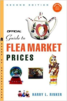 The official guide to flea market prices 2nd edition harry rinker