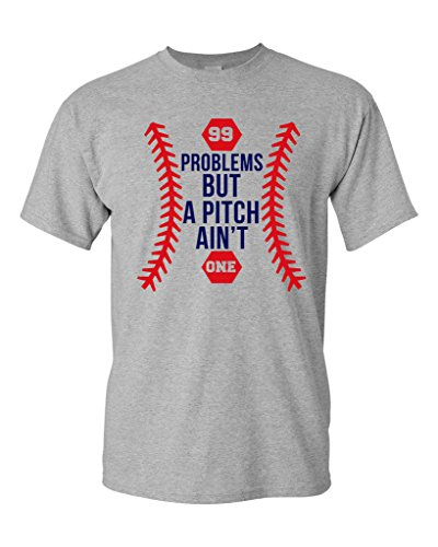99 Problems But A Pitch Ain't One Sports Baseball Funny DT Adult T-Shirt Tee (Large, Sports Gray) (Pitcher Tshirt compare prices)
