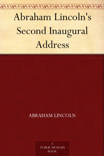 english second inaugural address of abraham Abraham lincoln 's second inaugural address in the second inaugural address (1865), abraham lincoln contemplates that they, as a united nation, should reflect on the effects of the civil war and move towards a better future for this nation.