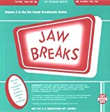Jaw Breaks (Ear Candy Breakbeats, Vol.3)