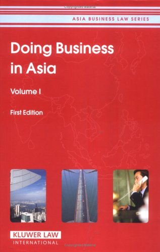 Doing Business in Asia, 5 Volume Set (Asia Business Law)