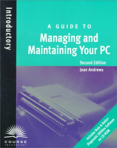 A Guide to Managing and Maintaining Your PC