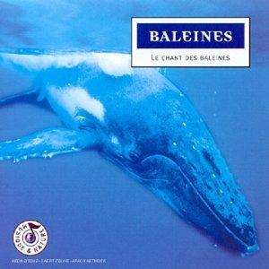 Baleines : Le Chant des baleines