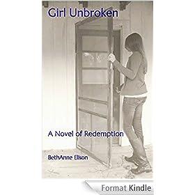 Girl Unbroken: A Novel of Redemption (English Edition)