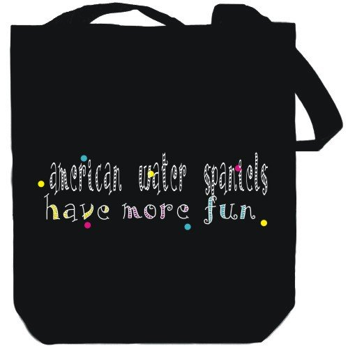 Canvas Tote Bag Black American Water Spaniels have more fun Dogs