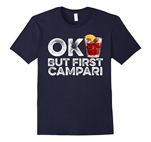 mens-ok-but-first-campari-t-shirt-funny-drinking-alcohol-cool-tee-large-navy