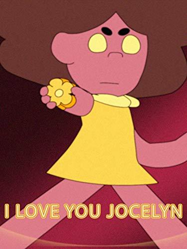 I Love You Jocelyn