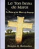 Le Ton beau de Marot (0747533490) by Hofstadter, Douglas R.