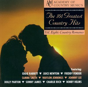 Various Artists - The 101 Greatest Country Hits Vol 8: Country Romance - Zortam Music