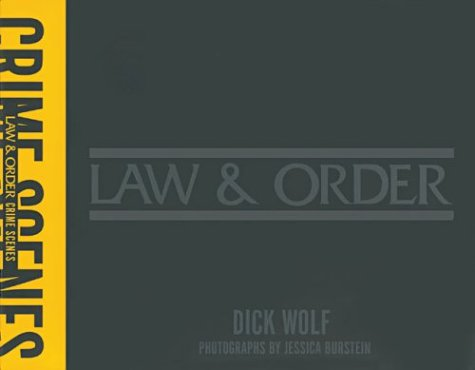 Law & Order: Crime Scenes, Dick Wolf, Jessica Burstein