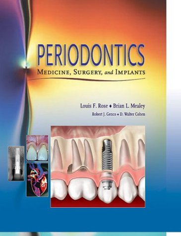 Periodontics: Medicine, Surgery and Implants, 1e