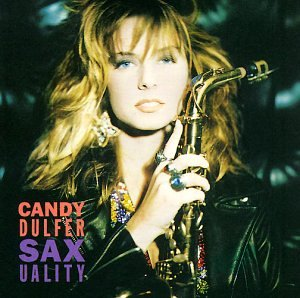 Candy Dulfer - Saxuality/Incl.Lili Was Here - Zortam Music