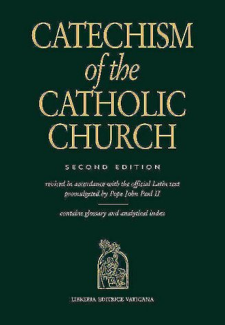 Catechism of the Catholic Church: Revised in Accordance With the Official Latin Text Promulgated by Pope John Paul II