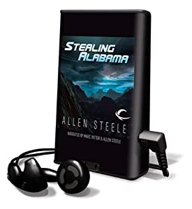 Stealing Alabama - Allen Steele